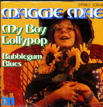 Albumcover Maggie Mae - My Boy Lollipop / Bubblegum Blues