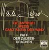 Cover: Dietrich, Marlene - Die Antwort weiss ganz allein der Wind  (Blowin In The Wind) / Paff der Zauberdrachen (Puff The Magic Dragon)