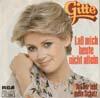 Cover: Gitte - Gitte / Lass mich heute nicht allein / Tut mir leid mein Schatz