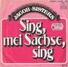 Cover: Geschwister Jacob - Geschwister Jacob / Sing mei Sachse sing / Lieber vollschlank sein