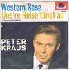 Cover: Peter Kraus - Peter Kraus / Western Rose / Unsere Reise fängt erst an (Karawan Karawan)