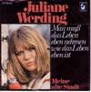 Cover: Juliane Werding - Juliane Werding / Man muss das Leben eben nehmen wie das Leben eben ist / Meine alte Stadt