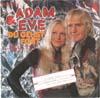 Cover: Adam & Eve - Adam & Eve / Du gehst fort /Tub ten vas) / Wenn ich dich sehen will