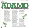 Cover: Adamo - Adamo / Die alten Damen, der Sänger und die Spatzen / Was einem Kinde sagen, wenn es glaubt, dass ein bleisoldat im Krieg gefallen ist