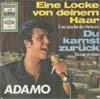 Cover: Adamo - Adamo / Eine Locke von deinem Haar (Une meche de cheveux) / Du kamst zurück (Tu me reviens)