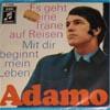 Cover: Adamo - Adamo / Es geht eine Traene auf Reisen / Mit Dir beginnt mein Leben