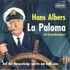 Cover: Hans Albers - Hans Albers / La Paloma /Auf der Reeperbahn nachts um halb eins