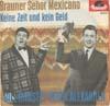 Cover: Peter Alexander und Bill Ramsey - Peter Alexander und Bill Ramsey / Brauner Senor Mexicano / Keine Zeit und kein Geld
