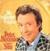 Cover: Peter Alexander - Peter Alexander / Clementine / Die süßesten Früchte ( mit Susi)