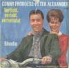 Cover: Conny Froboess und Peter Alexander - Conny Froboess und Peter Alexander / Verliebt verlobt verheiratet / Blondie