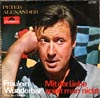Cover: Peter Alexander - Peter Alexander / Fräulein Wunderbar (It´s Just Terrible) / Mit der Liebe spielt man nicht