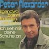 Cover: Peter Alexander - Peter Alexander / Irgendwo brennt für jeden ein Licht / Ich zieh mir deine Schuhe an