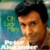 Cover: Peter Alexander - Peter Alexander / Oh Lady Mary / Das geht vorbei