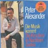 Cover: Peter Alexander - Peter Alexander / Die Musik Kommt / Kirschen in Nachbars Garten
