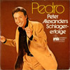 Cover: Peter Alexander - Pedro - Peter Alexanders Schlager-erfolge (EP)