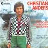 Cover: Christian Anders - Christian Anders / Das Schiff der großen Illusionen / Ich zünd ein Streichholz an
