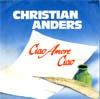 Cover: Christian Anders - Ciao Amore Ciao / Liebe ist