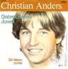 Cover: Christian Anders - Christian Anders / Gebrochenes Juwel / Ein Mann zuviel