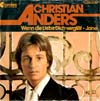 Cover: Christian Anders - Christian Anders / Wenn die Liebe dich vergißt / Jane