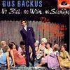 Cover: Gus Backus - Gus Backus / No Bier, no Wein, no Schnaps / Die allerschönste Rose