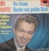 Cover: Gus Backus - Gus Backus / Das kleine Wunder vom großen Glück / Bißchen denken beim Schenken
