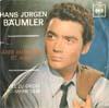 Cover: Hans-Jürgen Bäumler - Hans-Jürgen Bäumler / Aber mein Herz ist allein / Viel zu gross ist meine Liebe