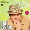 Cover: Ralf Bendix - Ralf Bendix / 100 bunte Bänder  (Tie a Yellow Ribbon)/ Schenk deiner Frau doch hin und wieder rote Rosen
