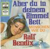 Cover: Ralf Bendix - Ralf Bendix / Aber du in deinem Himmelbett / Menschen wie du