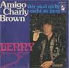 Cover: Benny - Benny / Amigo Charly Brown / Wir sind nicht mehr zu jung