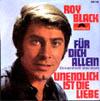 Cover: Roy Black - Roy Black / Für dich allein / Undendlich ist die Liebe