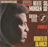 Cover: Roberto Blanco - Heute so morgen so / Jennifer