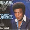 Cover: Roberto Blanco - Roberto Blanco / Humannaho (Alle menschen sind Brüder) / Sing in ein Lied