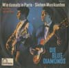 Cover: Blue Diamonds - Wie damals in Paris (In A Littl Spanish Town) / Sieben Musikanten