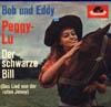 Cover: Bob und Eddy - Bob und Eddy / Peggy Lu (Peggy Sue) / Der schwarze Bill