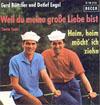 Cover: Gerd Böttcher und Detlef Engel - Gerd Böttcher und Detlef Engel / Weil du meine grosse Liebe bist (Santa Lucia) / Heim heim möcht ich ziehn  (Home on the Range)