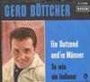 Cover: Gerd Böttcher - Gerd Böttcher / Ein Dutzend andere Männer / So wie ein Indianer