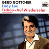 Cover: Gerd Böttcher - Gerd Böttcher / Lady Lou / Tschau Auf Wiedersehn (Toselli Serenade)
