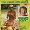 Cover: Graham Bonney - Graham Bonney / Leben wie Gott In Frankreich / Niemand ist ganz alleine