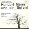 Cover: Heidi Brühl - Heidi Brühl / Hundert Mann und ein Befehl  (The Ballad Of The Green Berets) / Das kann mir keiner nehmen