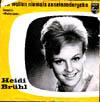 Cover: Heidi Brühl - Heidi Brühl / Wir wollen niemals auseinandergehn / Mister Love