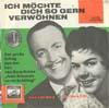 Cover: Lou van Burg - Lou van Burg / Ich möchte dich so gern verwöhnen (mit Barbara Kist) / Warte bis die Sonne wieder scheint