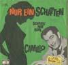 Cover: Camillo (Felgen) - Camillo (Felgen) / Nur in Schatten / Schreib mir mal