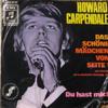Cover: Howard Carpendale - Howard Carpendale / Das schöne Mädchen von Seite 1 / Du hast mich
