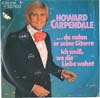 Cover: Howard Carpendale - Howard Carpendale / Da nahm er seine Gitarre / Ich weiß wo die iebe wohnt