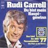 Cover: Rudi Carrell - Rudi Carrell / Du bist mein Hauptgewinn (Das Lied der Fernsehlotterie der ARD 1977)
