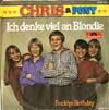 Cover: Chris & Pony - Chris & Pony / Ich denke viel an Blonide / Freddys Birthday