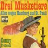 Cover: Conny Froboess - Conny Froboess / Drei Musketiere / Alles wegen Hamburg und St. Pauli