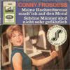 Cover: Conny Froboess - Conny Froboess / Meine Hochzeitsreise mach ich auf den Mond / Schöne Männer sind nicht sehr gefährlich