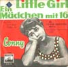 Cover: Conny Froboess - Conny Froboess / Little Girl / Ein Mädchen mit 16
