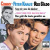 Cover: Conny und Peter Kraus - Conny und Peter Kraus / Sag mir was du denkst /Das geht die Leute gar nichts an (mit Rex Gildo)